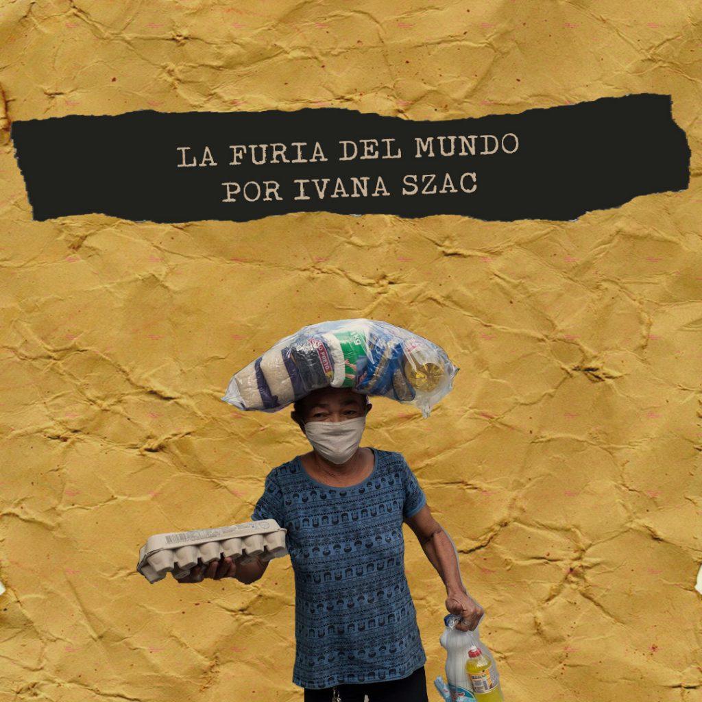 Collage de la furia del mundo de Ivana Szac, poemas sobre la pobreza
