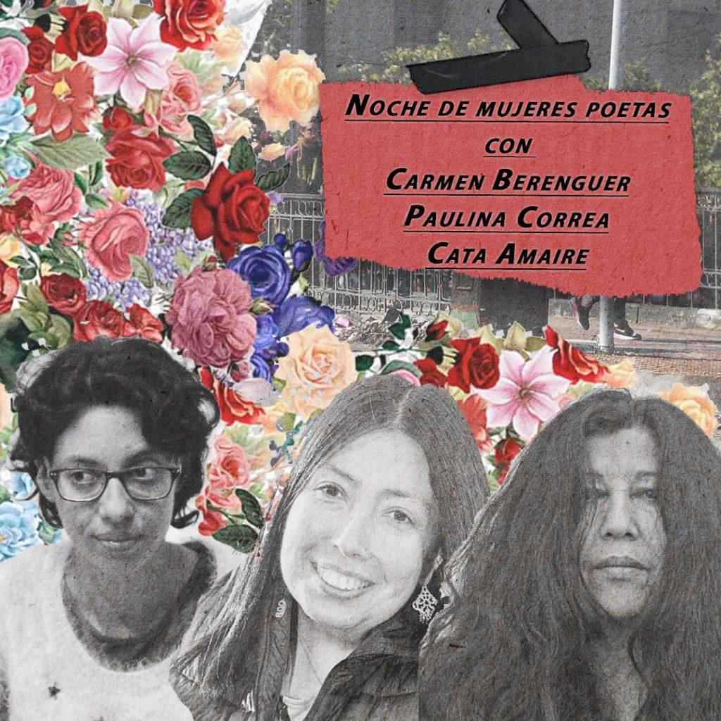 Noche de mujeres poetas con Carmen Berenguer, Paulina Correa y Cata Amaire