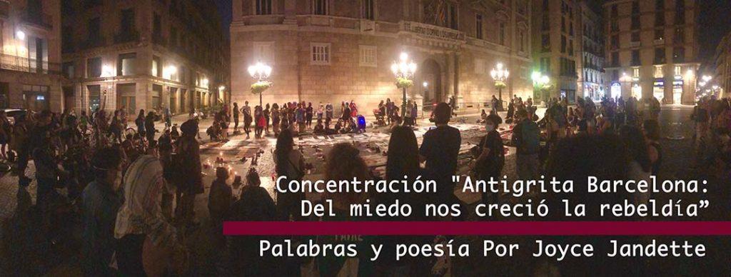 Concentración «Antigrita Barcelona: Del miedo nos creció la rebeldía «