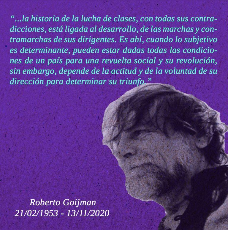Roberto Goijman las anécdotas con el poeta y militante