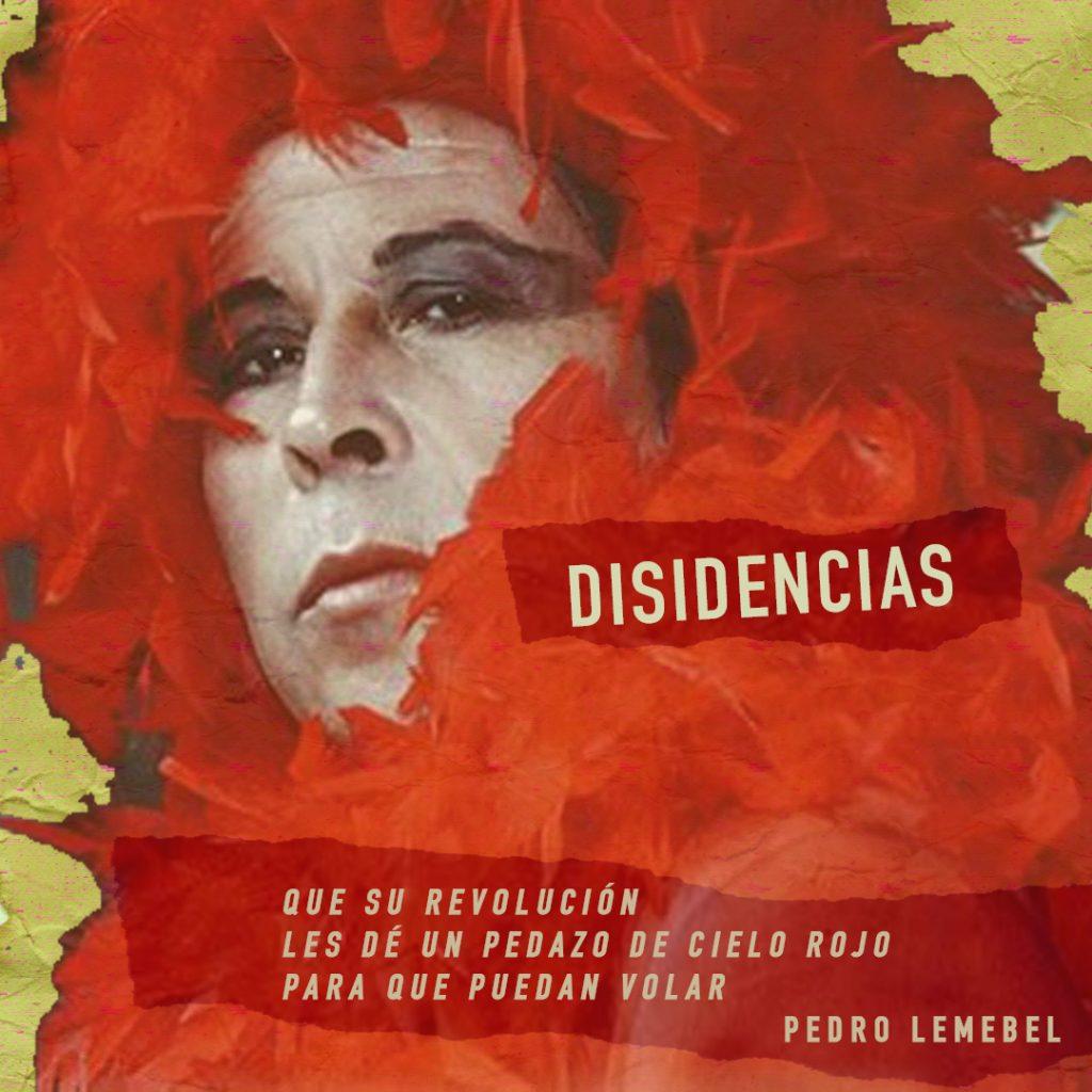 Disidencias, lecturas poéticas del Piño Choroy